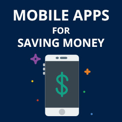 Mobile Apps that will help you save money